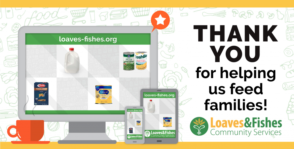 Loaves And Fishes - Thank You for helping us feed families!